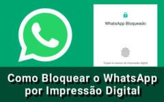 Como Bloquear o WhatsApp por Impressão Digital